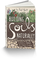 Gardening Book: Building Soils Naturally