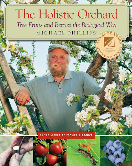 Book: The Holistic Orchard by Michael Phillips