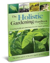 The Holistic Gardening Handbook